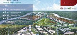7 Lý do nên chọn Dự án Waterpoint Bến Lức